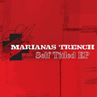 Marianas Trench: Self Titled EP