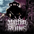 Within the Ruins: Invade