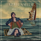 April Smith and the Great Picture Show: Songs For A Sinking Ship