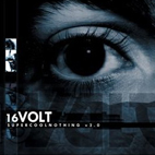 16Volt: SuperCoolNothing V2.0