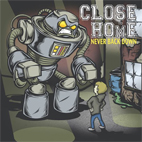 Close to Home: Never Back Down