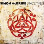 Simon McBride: Since Then