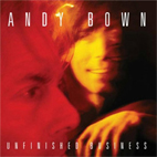 Andy Bown: Unfinished Business