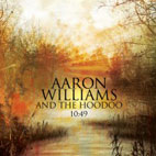 Aaron Williams And The Hoodoo: 10:49