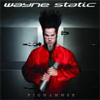 Wayne Static: Pighammer