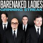 Barenaked Ladies: Grinning Streak