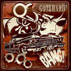 Gotthard: Bang!
