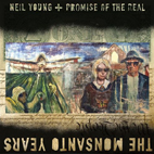 Neil Young: The Monsanto Years