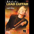 Tom Kolb: Melodic Lead Guitar [DVD]