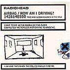 Radiohead: Airbag/How Am I Driving? [EP]