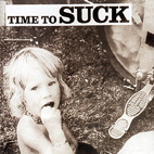 Suck: Time To Suck