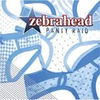 Zebrahead: Panty Raid