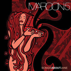 Maroon 5: Songs About Jane