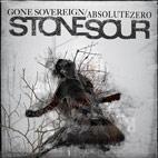 Stone Sour: Gone Sovereign/Absolute Zero [Single]