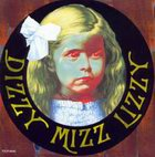 Dizzy Mizz Lizzy: Dizzy Mizz Lizzy