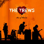 The Trews: Den Of Thieves