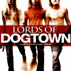 Original Soundtrack: Lords Of Dogtown
