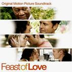 Original Soundtrack: Feast Of Love