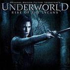 Original Soundtrack: Underworld:  Rise Of The Lycans