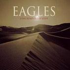 Eagles: Long Road Out Of Eden
