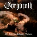 Gorgoroth: Ad Majorem Sathanas Gloriam