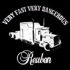 Reuben: Very Fast Very Dangerous