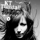 KT Tunstall: Eye To The Telescope