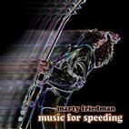 Marty Friedman: Music For Speeding