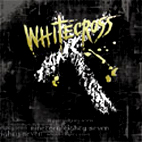 Whitecross: Nineteen Eighty Seven