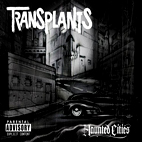 Transplants: Haunted Cities