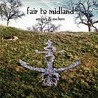 Fair to Midland: Arrows & Anchors