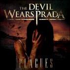 The Devil Wears Prada: Plagues