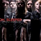 Oh, Sleeper: When I Am God