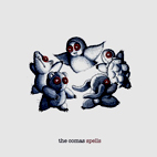 The Comas: Spells