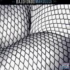 Bajofondo Tango Club: Mar Dulce