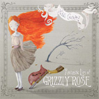 Fantastic Lies Of Grizzly Rose