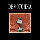 DeVotchKa: A Mad And Faithful Telling
