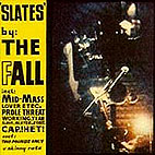 The Fall: Slates