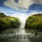 Forever Never: Forever Never