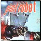 Giant Robot: Giant Robot
