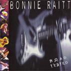 Bonnie Raitt: Road Tested