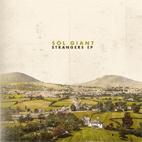 Sol Giant: Strangers EP