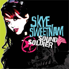 Skye Sweetnam: Sound Soldier