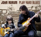 John Norum: Play Yard Blues