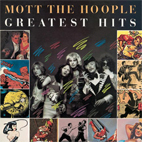 Mott The Hoople: Greatest Hits