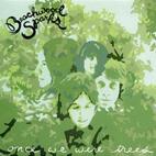 Beachwood Sparks: Once We Were Trees