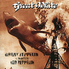 Great White: Great Zeppelin: A Tribute To Led Zeppelin