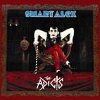 The Adicts: Smart Alex