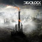 Deadlock: The Re-Arrival