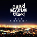 Chunk! No, Captain Chunk!: Get Lost, Find Yourself